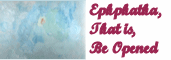 Ephphatha That is Be Opened cover 1